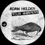 Adam Helder - Your Whispers  (Original Mix)