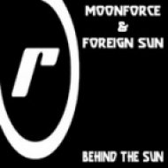 Moonforce & Foreign Sun - Behind The Sun  (Another Vibe Remix)
