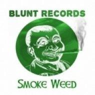 Monolix & Fran Denia - Smoke Weed  (Original Mix)