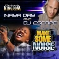 Inaya Day, DJ Escape - Make Some Noise  (Razor N Guido Vocal Mix)