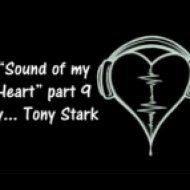 Dj Tony Stark - Sound of my heart 009  (Сентябрь 2012)