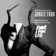 Fabian Argomedo, Dorian Craft, Maxim Kurtys - Jungle Food  (Fabian Argomedo Remix)