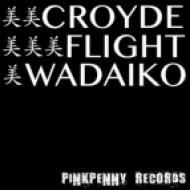 Croyde - Flight Wadaiko  (Mr Vinyl Remix)