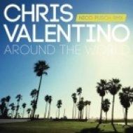 Chris Valentino - Around The World  (Tim Gartz Remix)