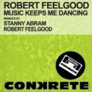 Robert Feelgood - Music Keeps Me Dancing  (Original Mix)