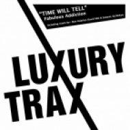 Fabulous Addiction - Time Will Tell  (Dj Mckoy Remix)
