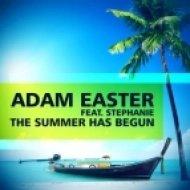 Adam Easter feat Stephanie - The Summer Has Begun  (Manuel Lauren Remix)