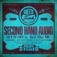 Second Hand Audio - Set It Off  (Skullee Remix)