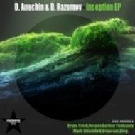 D.Anuchin & D.Razumov - Inception  (Original Mix)