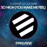 DJ Sunlize, Joceline - So High (You Make Me Feel)  (Extended Mix)