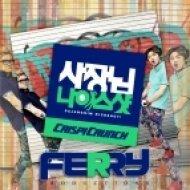 Crispi Crunch - Nice Shot Boss!  (Ferry Remix)