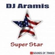 Dj Aramis - Super Star  (Techy Club Mix)