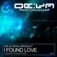 JFK & Craig Bradley - I Found Love  (Allen & Envy Remix)