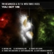 Tim Besamusca & Dj T.H. With Three Faces - You Got Me  (Instrumental Mix)