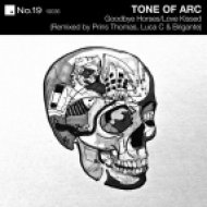Tone Of Arc - Love Kissed  (Luca C & Brigante Mouse With No House Mix)