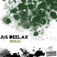 Jus Deelax - Brasil  (Original Mix)