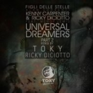 Ricky Diciotto, Kenny Carpenter, Wendy Lewis - Universal Dreamers  (Toky & Ricky Diciotto Remix)