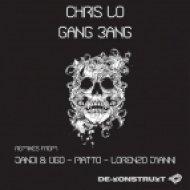 Chris Lo - Gang Bang  (Lorenzo D\'ianni Remix)