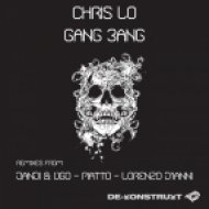 Chris Lo - Gang Bang  (Dandi & Ugo Remix)