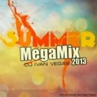 DJ IVAN VEGAS - SUMMER MEGAMIX 2013 ()