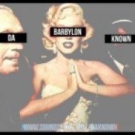 DaKnown - Barbylon\'s Theme  ()