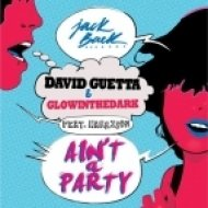 David Guetta & Glowinthedark ft. Harrison vs. Showtek - Ain\'t A Slow Party  (DJ Show Down\'s Mashup)
