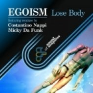 Egoism - Lose Body  (Original Mix)