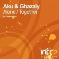 Aku & Ghazaly - Together  (Original Mix)
