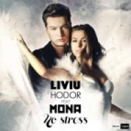 Liviu Hodor feat. Mona - No Stress  (Extended Version)