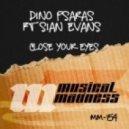 Dino Psaras, Sian Evans - Close Your Eyes  (Original Mix)