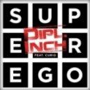 Curio, Dipl.Inch - Superego feat. Curio  (Slin Project & Rene de la Mone Remix)