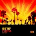 Bete\' - Fuera  (Nu Moods Extended)