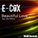 E-Cox, Kika Willcox  - Beautiful Love  (Original Mix)