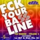 Dustin Hulton - FCK Your Bassline  (Lo IQ? Remix)
