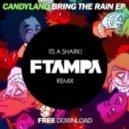 Candyland & Big Chocolate - It\'s A Shark  (FTampa Remix)
