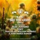 E.B.O - See The Light  (Toky Remix)