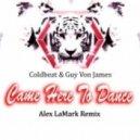 Coldbeat & Guy Von James/Alex Lamark - Came Here To Dance  (Alex Lamark Remix)