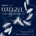 WD2N, Christine Zadnikar - Take My Breath  (Ben Weber Remix)