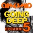 DimomiD - Going Deep  (Episode 5)