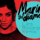 Marina & The Diamonds  - Lies (Moseqar Remix)