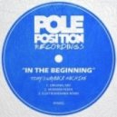 Tony\'s Wayback Machine - In The Beginning  (Original Mix)