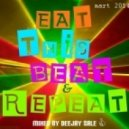 Mixed by DJ Sale - Eat This Beat & Repeat!!!  (Mix)