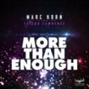 Marc Korn feat. Jaicko Lawrence - More Than Enough  (Bodybangers Mix)