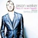 Jason Walker feat. Bimbo Jones - Tell It To My Heart  (Bimbo Jones Evissa Mix)