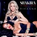 Shakira feat. Rihanna - Can\'t Remember To Forget You  (Tony Helou Bootleg)