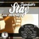 Frankst4r  -  Stay  (Dany Cohiba Remix)