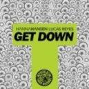 Hanna Hansen & Lucas Reyes - Get Down  (Vocal Mix)