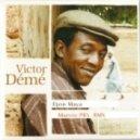 Victor Dйmй - Djon Maya  (Marvio Prs. Remix)