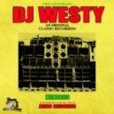 DJ Westy - Now That Youve Gone  (Original Mix)