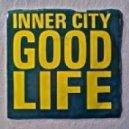 Inner City  - Good Life  (Artenvielfalt´s 97 Remix)